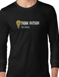 Think outside the cubicle Long Sleeve T-Shirt