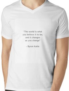 The world is what you believe it to be Mens V-Neck T-Shirt