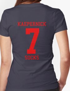 KAEPERNICK SUCKS - ALTERNATE Womens Fitted T-Shirt