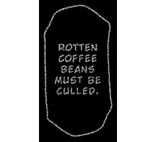 Rotten Coffee Beans - White  Photographic Print