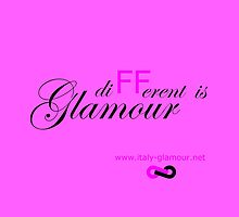 Different is Glamour - Pink by italy-glamour
