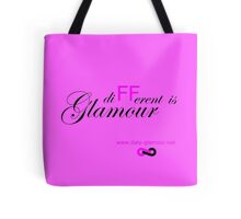 Different is Glamour - Pink Tote Bag