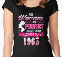 Perfect Women Born in 1965 - 51st birthday gifts Women's Fitted Scoop T-Shirt