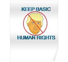 Keep Basic Human Rights Poster