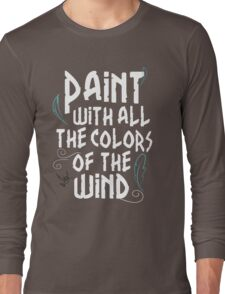 Colors of the Wind by Last Petal Tees Long Sleeve T-Shirt