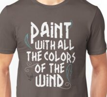 Colors of the Wind by Last Petal Tees Unisex T-Shirt