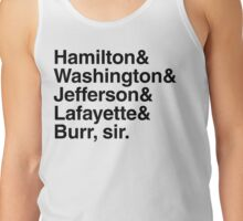 Hamilton- Hamilton & Washington & Jefferson & Lafayette & Burr, sir. Tank Top