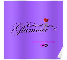 Education is Glamour - Parma violet Poster