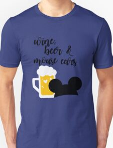 Wine, Beer & Mouse Ears for Men by Last Petal Tees Unisex T-Shirt