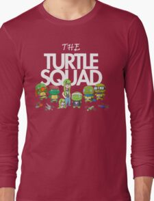 The Turtle Squad Long Sleeve T-Shirt