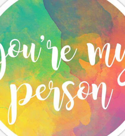 you are my person Sticker