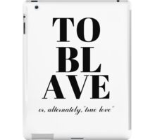 To Blave (Princess Bride) iPad Case/Skin