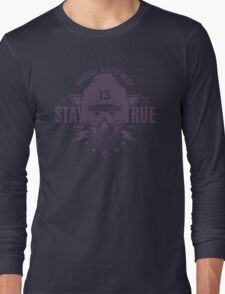 Stay True Street Wear Long Sleeve T-Shirt