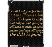 "I will hurt... ""Tyrion Lannister"" (Square) iPad Case/Skin"