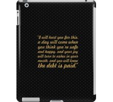 "I will hurt... ""Tyrion Lannister"" Inspirational Quote iPad Case/Skin"