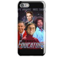 The Educators iPhone Case/Skin