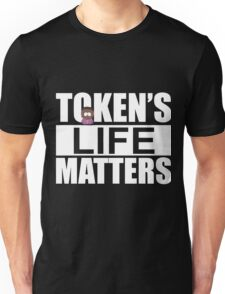 Token's Life Matters - South Park (Token Edition) Unisex T-Shirt