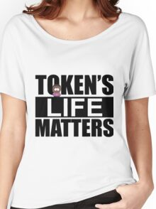 Token's Life Matters - South Park (Inverted Token Edition) Women's Relaxed Fit T-Shirt
