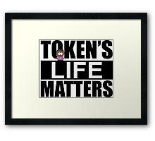 Token's Life Matters - South Park (Inverted Token Edition) Framed Print