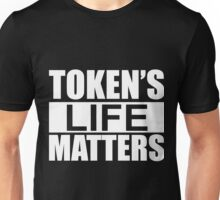 Token's Life Matters - South Park (Exact Replica Edition) Unisex T-Shirt