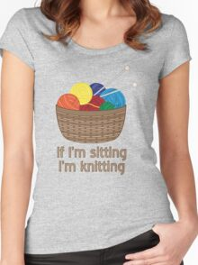 If I'm Sitting, I'm Knitting Women's Fitted Scoop T-Shirt