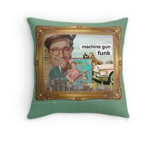machine gun funk Throw Pillow