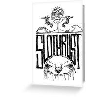 Slothrust  Greeting Card