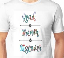 Read, Dream, Discover Unisex T-Shirt