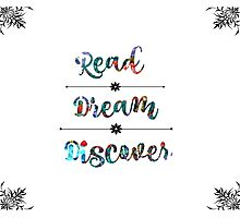 Read, Dream, Discover Photographic Print