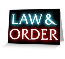 Law & Order Greeting Card
