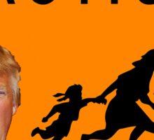 DANGER - Caution Trump Sticker Sticker
