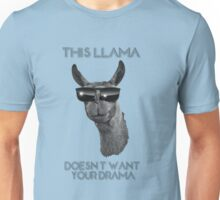 This Llama Doesn't Want Your Drama Unisex T-Shirt