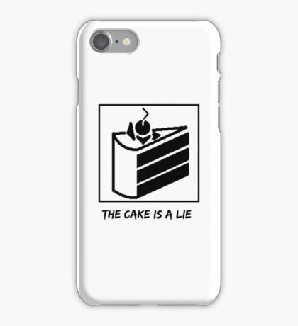The Cake is a Lie ;( iPhone Case/Skin