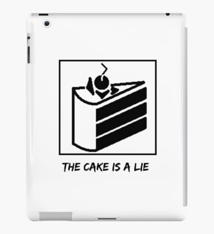 The Cake is a Lie ;( iPad Case/Skin