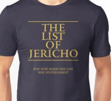 The List of Jericho Unisex T-Shirt