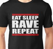 Funny Eat Sleep Rave Repeat Unisex T-Shirt
