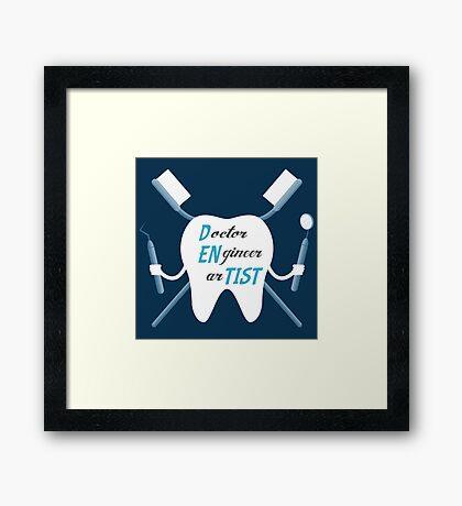 Dentist Artist  Framed Print