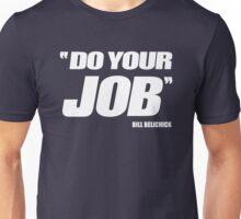 Tom brady - do your job Unisex T-Shirt