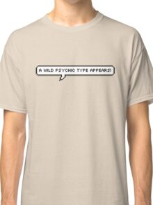 Psychic Type Classic T-Shirt