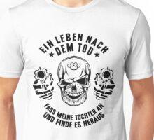 Leben nach dem Tod - Tochter Unisex T-Shirt