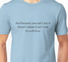 #invisibleillness Unisex T-Shirt