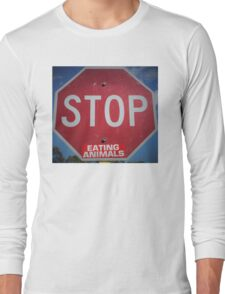 Stop Eating Animals Long Sleeve T-Shirt