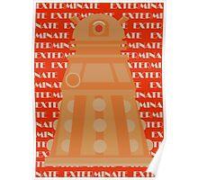 Exterminate Orange Poster