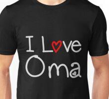 I Love Oma Unisex T-Shirt