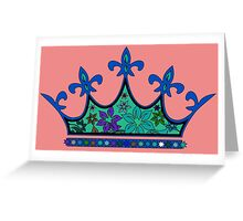I've The Crown 2 Greeting Card