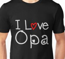 I Love Opa Unisex T-Shirt