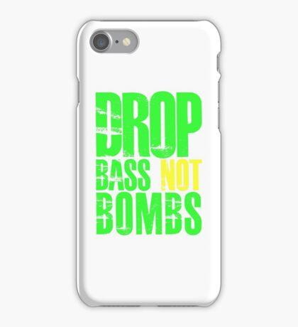 Drop Bass Not Bombs (bright neon/yellow)  iPhone Case/Skin