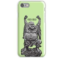 Buddha fucks yolo iPhone Case/Skin