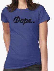dope funy Womens Fitted T-Shirt