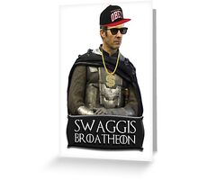 Swaggis Broatheon (Stannis Baratheon) swag game of thrones Greeting Card